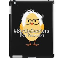 Birdie Sanders Bernie Sanders #BirdieSanders President #FeelTheBird #FeelTheBern Cartoon Meme iPad Case/Skin