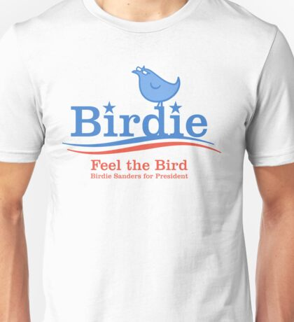 Feel the Bird Unisex T-Shirt