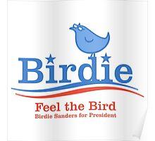Feel the Bird Poster