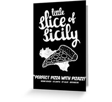 Little Slice of Sicily Greeting Card