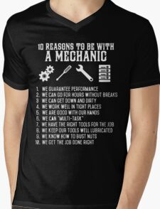 10 reasons to be with a mechanic Mens V-Neck T-Shirt