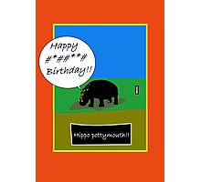Hippo humour birthday card Photographic Print