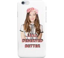 LEXA DESERVED BETTER iPhone Case/Skin