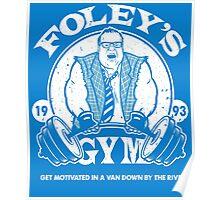 Foley's Gym Poster