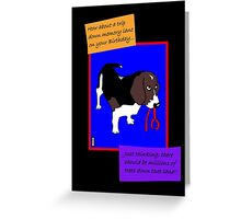 Birthday humour greetings card for the dog lover Greeting Card