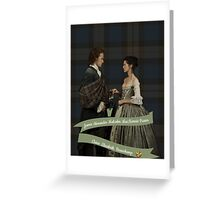 Outlander Wedding/Jamie & Claire Fraser Greeting Card