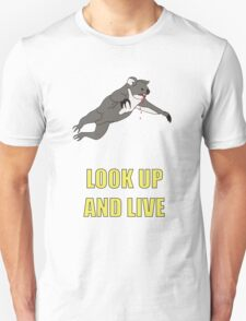 Look Up And Live Unisex T-Shirt