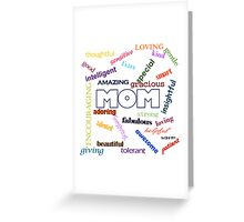 Your mom is smart, fun, loving and special Greeting Card