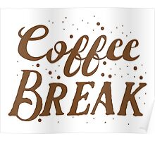 Coffee BREAK Poster