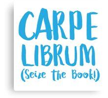 CARPE LIBRUM (Seize the book) Canvas Print
