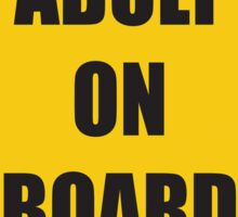 Adult On Board Sticker
