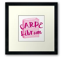 CARPE LIBRUM (Seize the book!) Framed Print