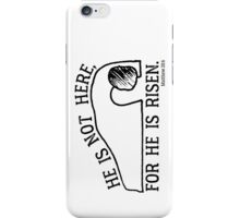 He Is Risen, Matthew 28:6 iPhone Case/Skin