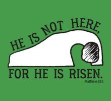 He Is Risen, Matthew 28:6 One Piece - Short Sleeve