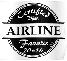 Airline Fanatic Poster