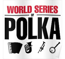 World Series of Polka Poster