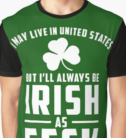 Irish as Feck Graphic T-Shirt