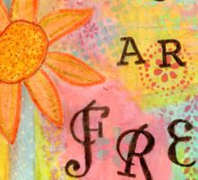 You Are Free--Affirmations From Abba Sticker