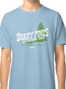 Shady Pines Classic T-Shirt