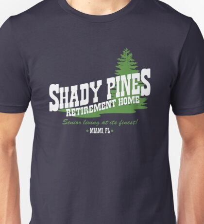 Shady Pines Unisex T-Shirt
