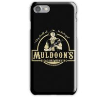 Muldoons iPhone Case/Skin
