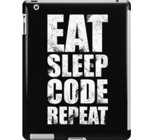 Eat Sleep Code Repeat (Software Engineer/Programmer/App Developer) iPad Case/Skin