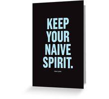 Tobias Sloane Quote Series 8 Greeting Card