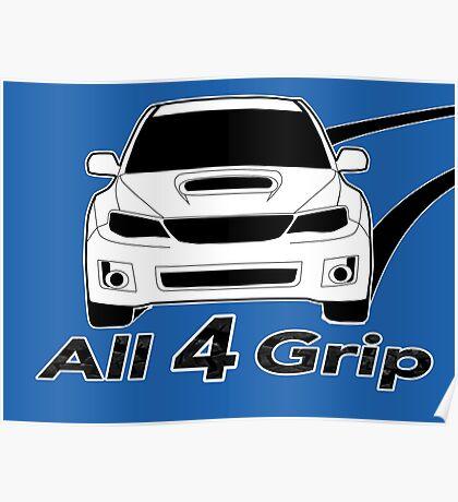 All 4 Grip - Subaru WRX STI Sticker / Tee for Enthusiasts Poster