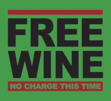 Free wine Baby Tee