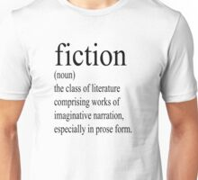 Fiction Definition Unisex T-Shirt
