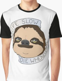 Live Slow Die Whenever Graphic T-Shirt