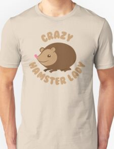 Crazy hamster lady (circle) Unisex T-Shirt