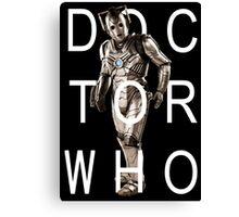 Doctor Who - Cyberman Title [Black] Canvas Print