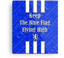 keep the blue flag flying high Metal Print