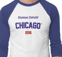 Eamus Catuli! Chicago 2016 Men's Baseball ¾ T-Shirt