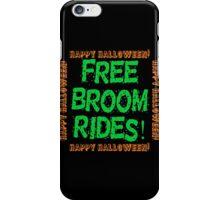 Free Broom Rides iPhone Case/Skin