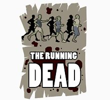 The Running Dead Unisex T-Shirt