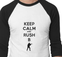 Keep Calm and Rush B Men's Baseball ¾ T-Shirt