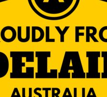 Proudly From Adelaide Australia Sticker