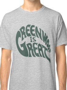 Greenwood Is Great Classic T-Shirt