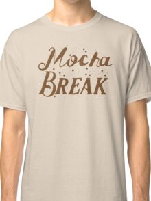 Mocha Break Classic T-Shirt