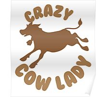 Crazy Cow Lady (in a circle) Poster