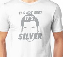 It's not GREY it's SILVER Unisex T-Shirt