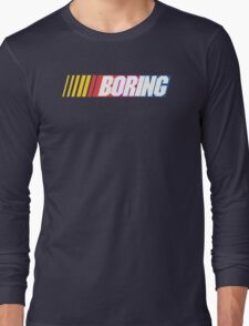 Boring Long Sleeve T-Shirt