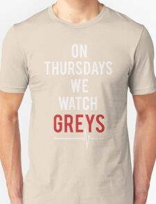 on thursdays we watch greys T-Shirt