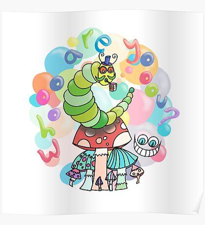 Caterpillar - Alice's Adventures in Wonderland Poster