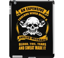 An Expensive Toolbox Never Made A Skilled Mechanic iPad Case/Skin