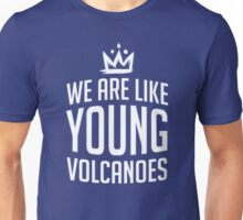 Young Volcanoes Unisex T-Shirt
