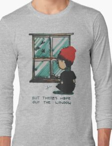 There's Hope Out the Window Long Sleeve T-Shirt
