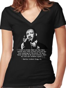 Martin Luther King, Jr. Quote: All Men Women's Fitted V-Neck T-Shirt